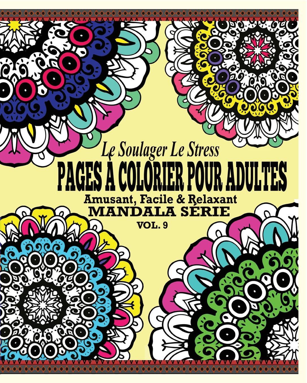 все цены на Jason Potash Le Soulager Le stress Pages A Colorear Pour Adultes. Amusant, Facile & Relaxant Mandala Serie (Vol. 9) онлайн