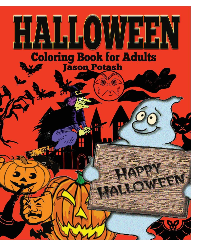 Jason Potash Halloween Coloring Book for Adults jasmine taylor flower coloring an inspirational coloring book for adults