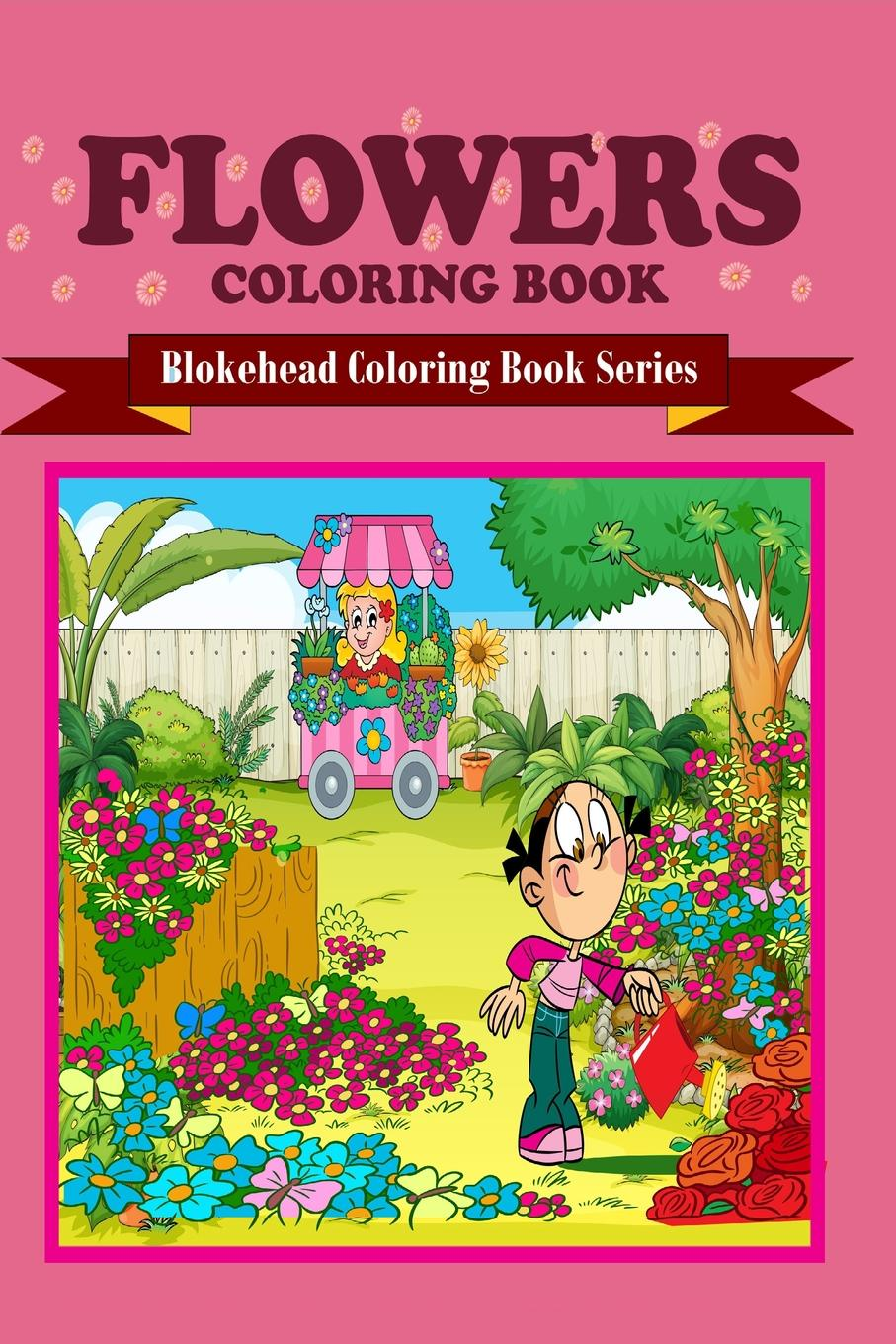 The Blokehead Flowers Coloring Book sandra staines wobbly monsters coloring book