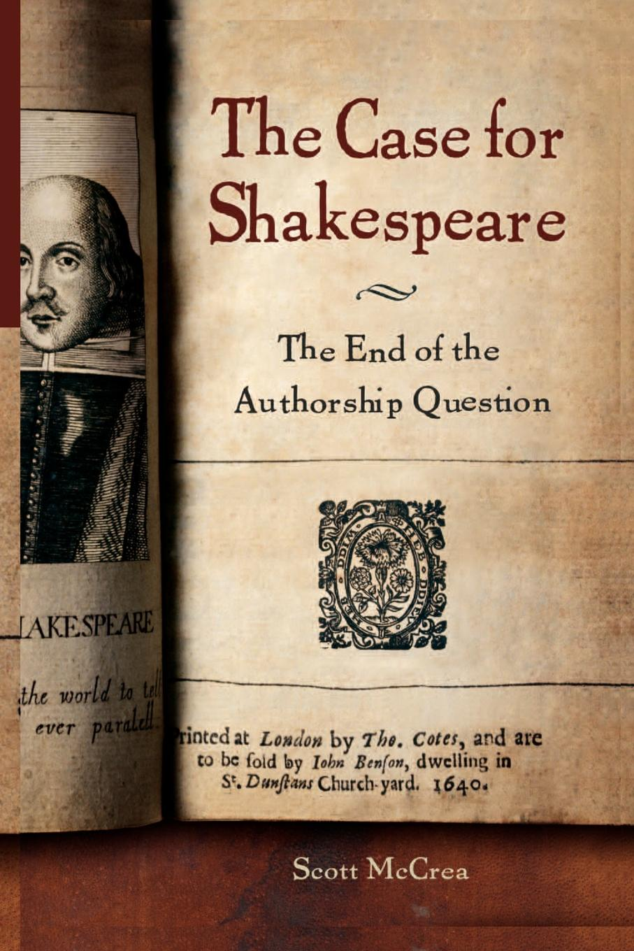 Scott McCrea Case for Shakespeare. The End of the Authorship Question the new oxford shakespeare authorship companion