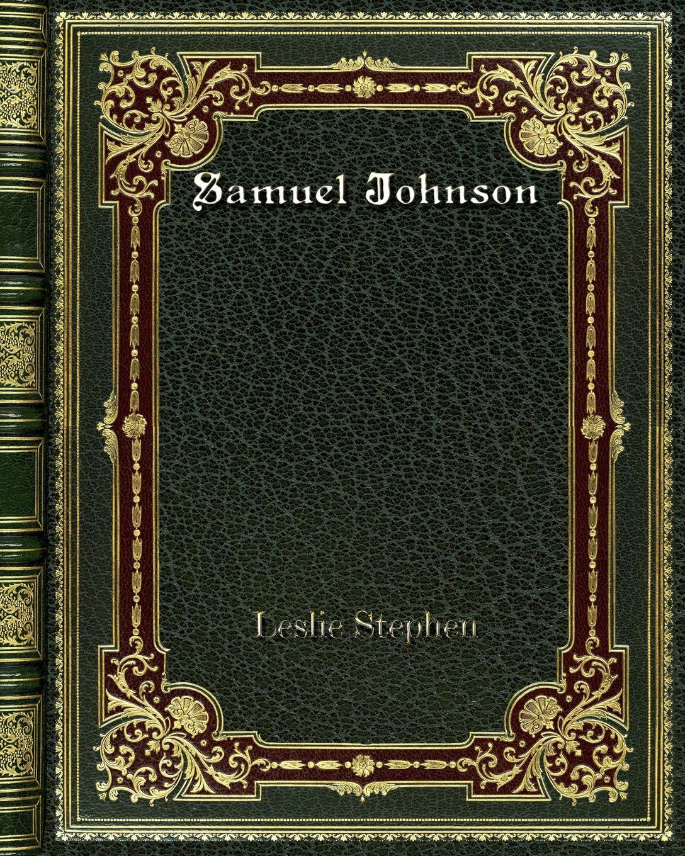 Leslie Stephen Samuel Johnson