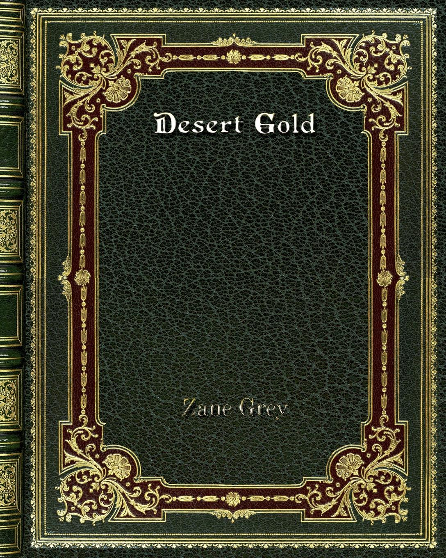 лучшая цена Zane Grey Desert Gold