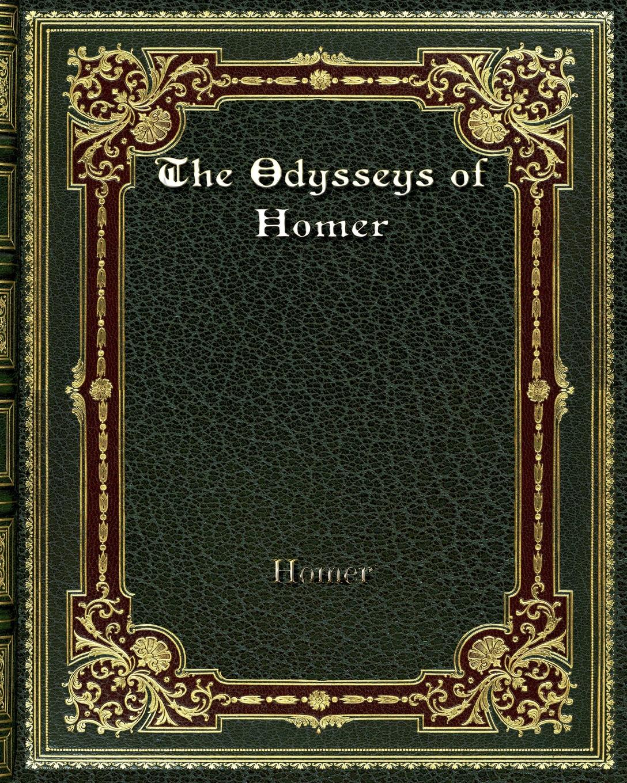 Homer The Odysseys of Homer leslie swanson racing homer topics volume ii racing homer facts and secrets