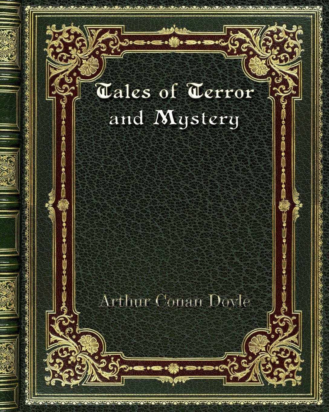 купить Arthur Conan Doyle Tales of Terror and Mystery в интернет-магазине