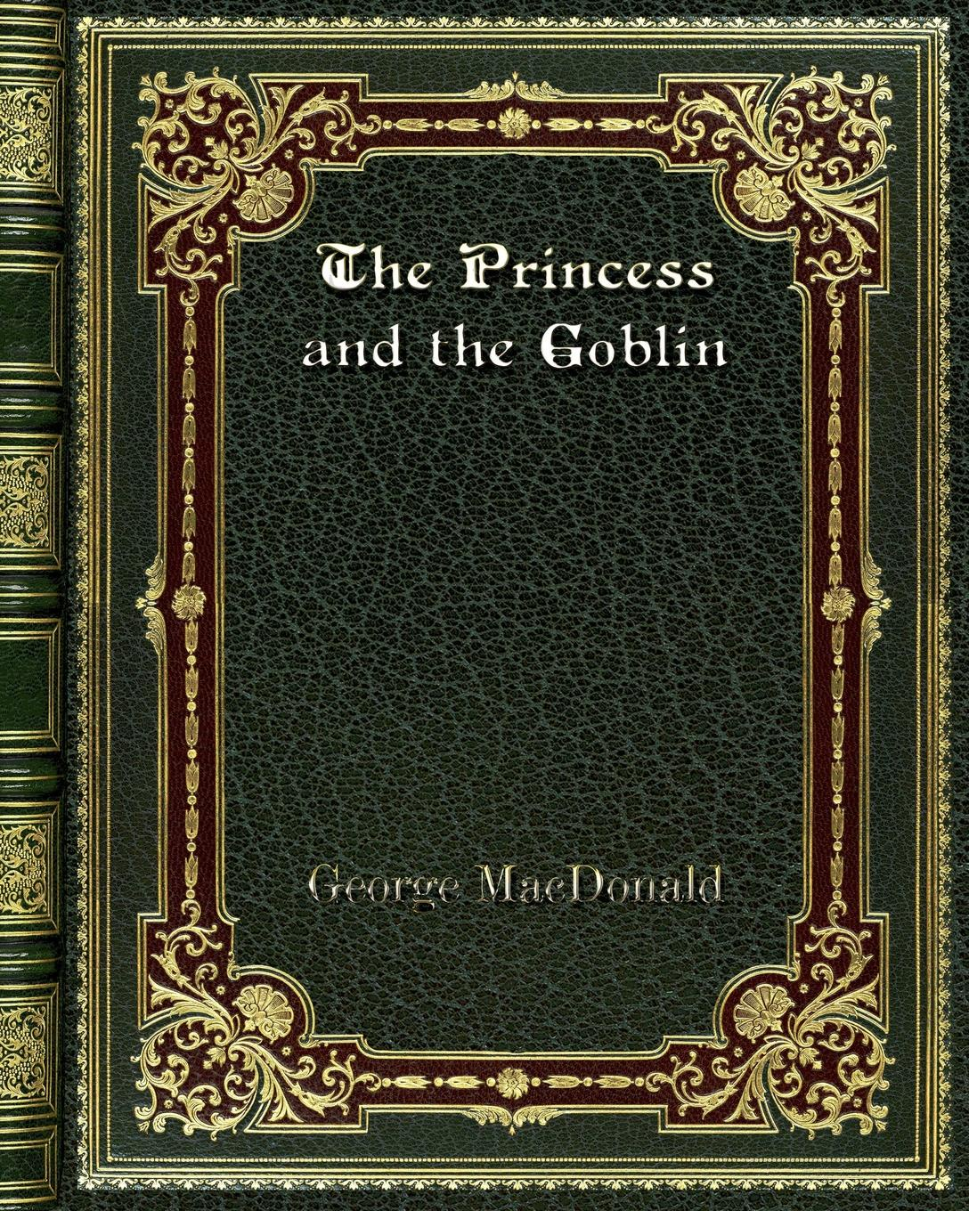 MacDonald George The Princess and the Goblin