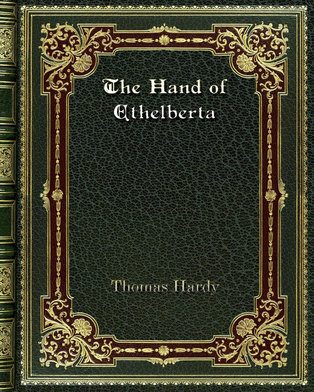 все цены на Thomas Hardy The Hand of Ethelberta онлайн