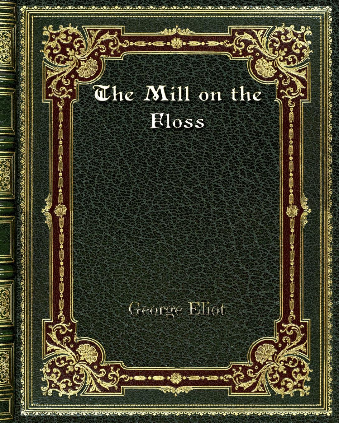 George Eliot The Mill on the Floss сумка fabretti fabretti fa003bwesdf2