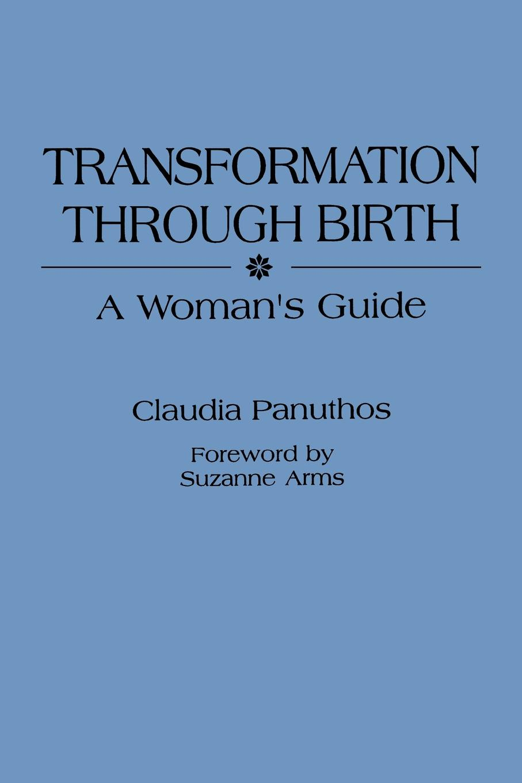 Mary Miller Transformation Through Birth. A Woman's Guide недорго, оригинальная цена
