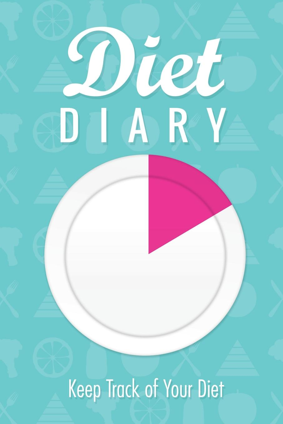 Speedy Publishing LLC Diet Diary. Keep Track of Your Diet diary of a seducer