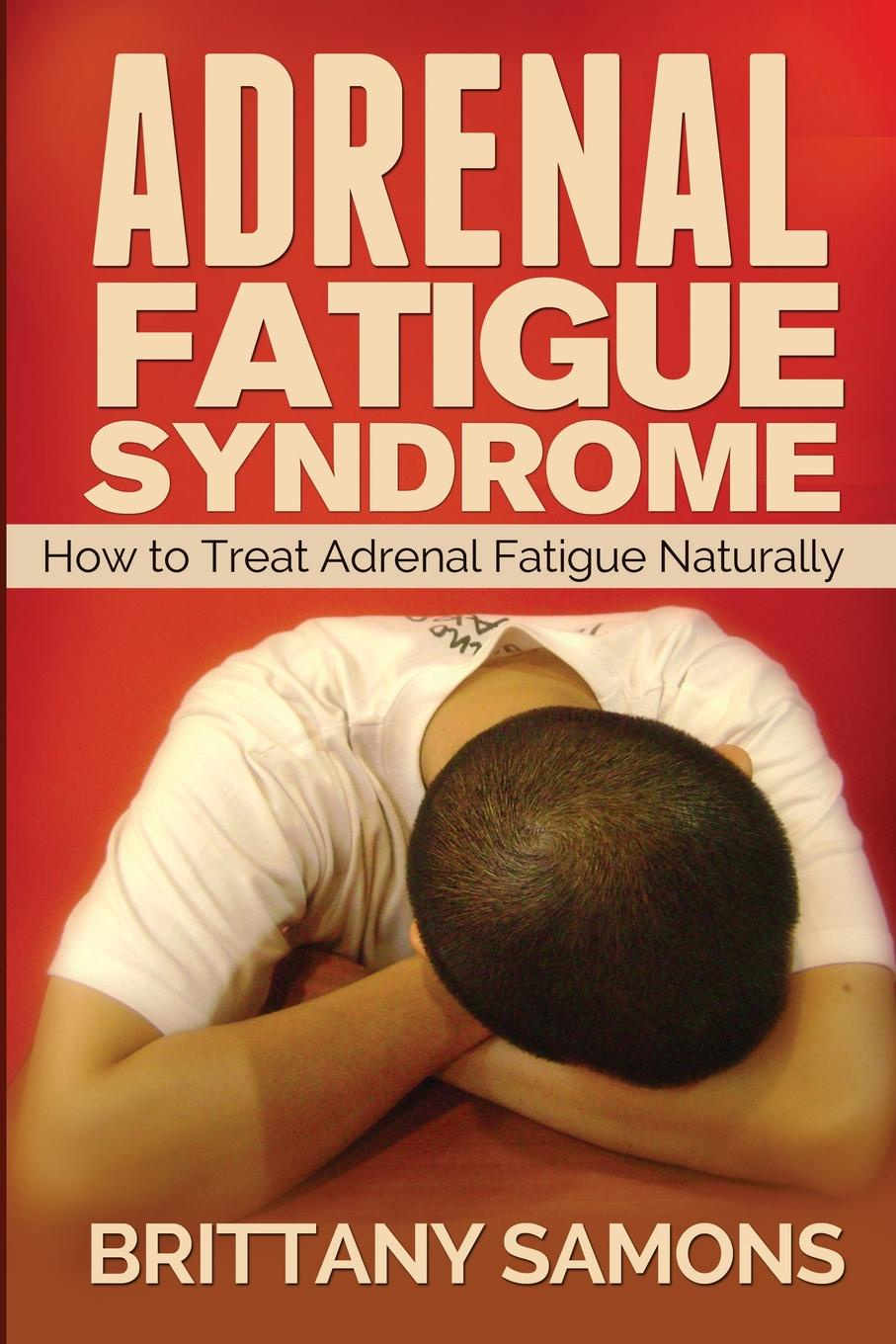 Samons Brittany, Brittany Samons Adrenal Fatigue Syndrome. How to Treat Adrenal Fatigue Naturally 5 bottles tien cordyceps enhanced immunity anti fatigue production in may 2016