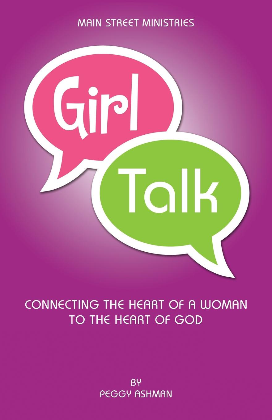 Peggy Ashman Girl Talk how we talk the inner workings of conversation