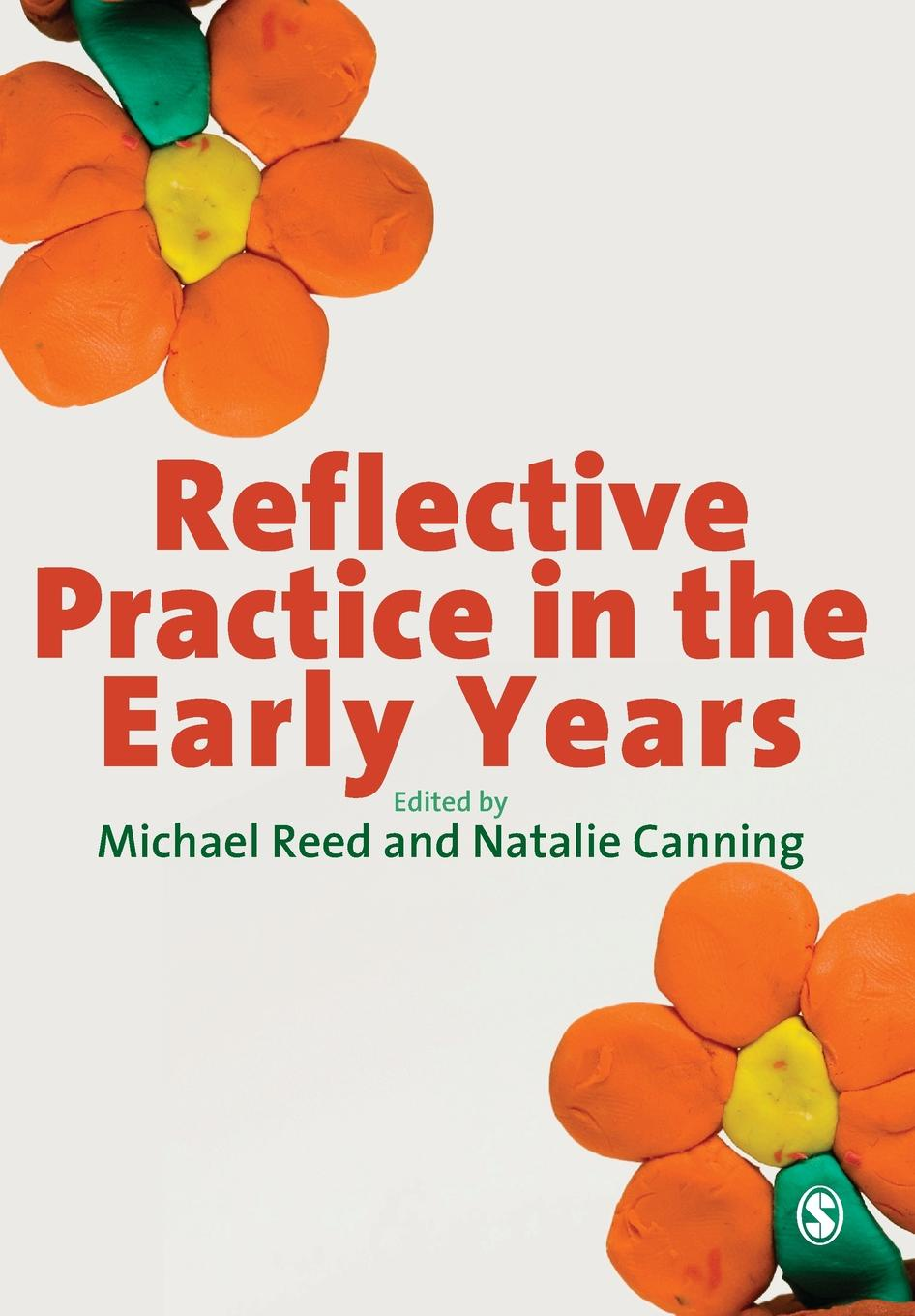 лучшая цена Michael Reed, Natalie Canning Reflective Practice in the Early Years