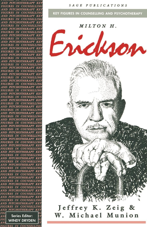 цена на W. Michael Munion, Jeffrey K. Zeig Milton H Erickson