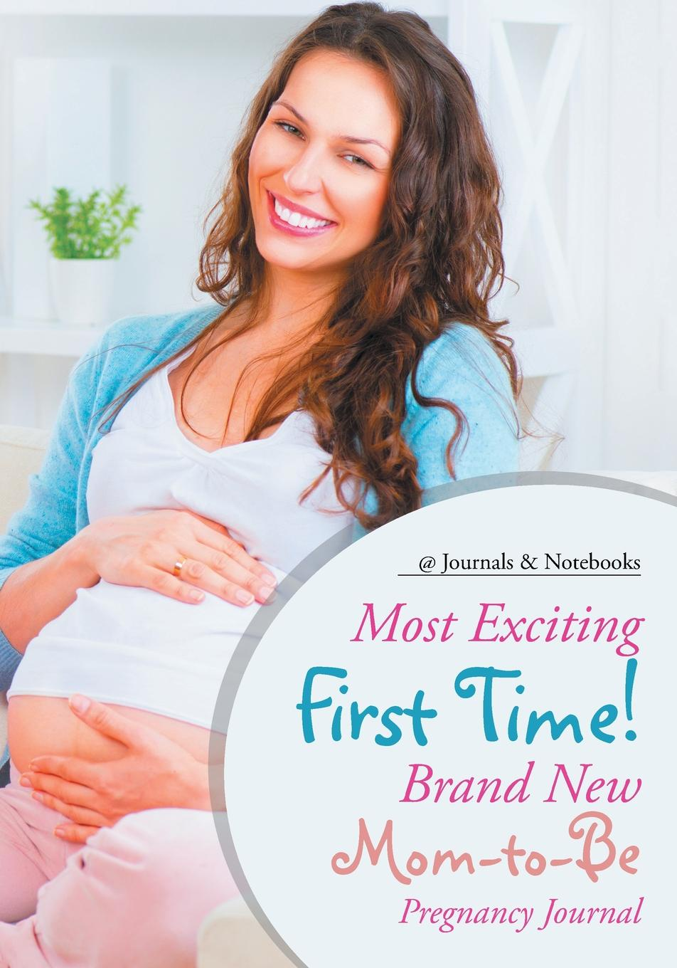 @Journals Notebooks Most Exciting First Time! Brand New Mom-to-Be Pregnancy Journal heidi rice so now you re back