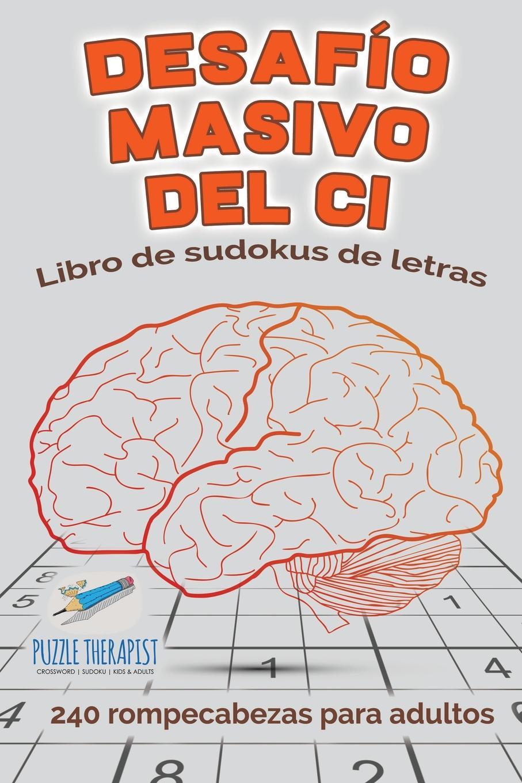 Speedy Publishing Desafio masivo del CI . Libro de sudokus de letras . 240 rompecabezas para adultos платок для йоги kang su ya