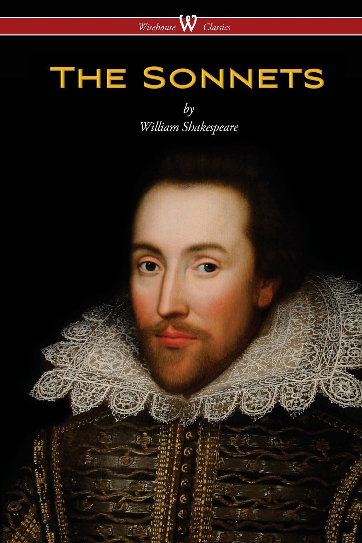 лучшая цена William Shakespeare The Sonnets of William Shakespeare (Wisehouse Classics Edition)