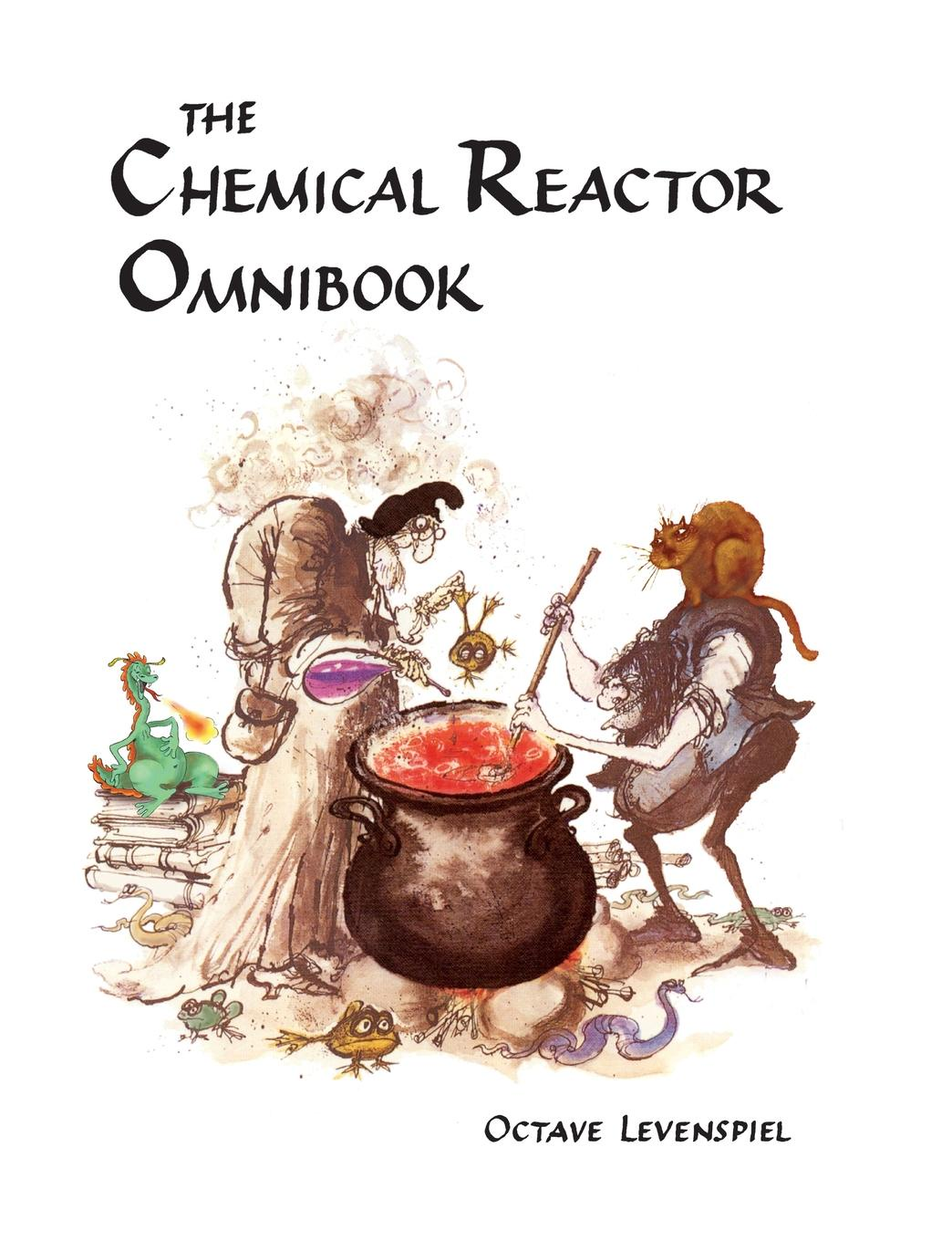 Octave Levenspiel Chemical Reactor Omnibook- soft cover root thatcher w introduction to chemical engineering kinetics and reactor design isbn 9781118792377