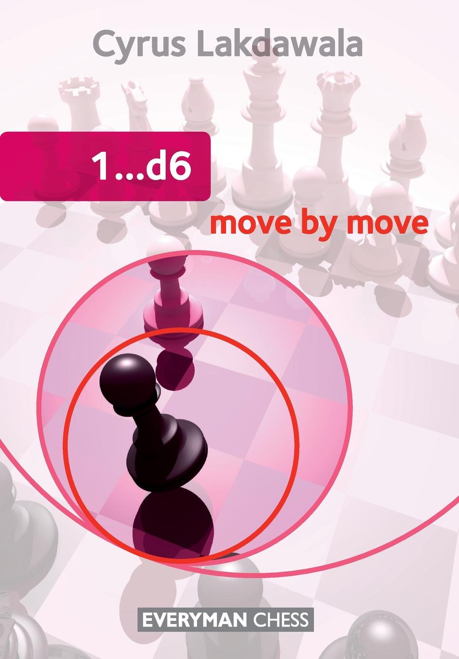 все цены на Cyrus Lakdawala 1..d6 Move by Move онлайн
