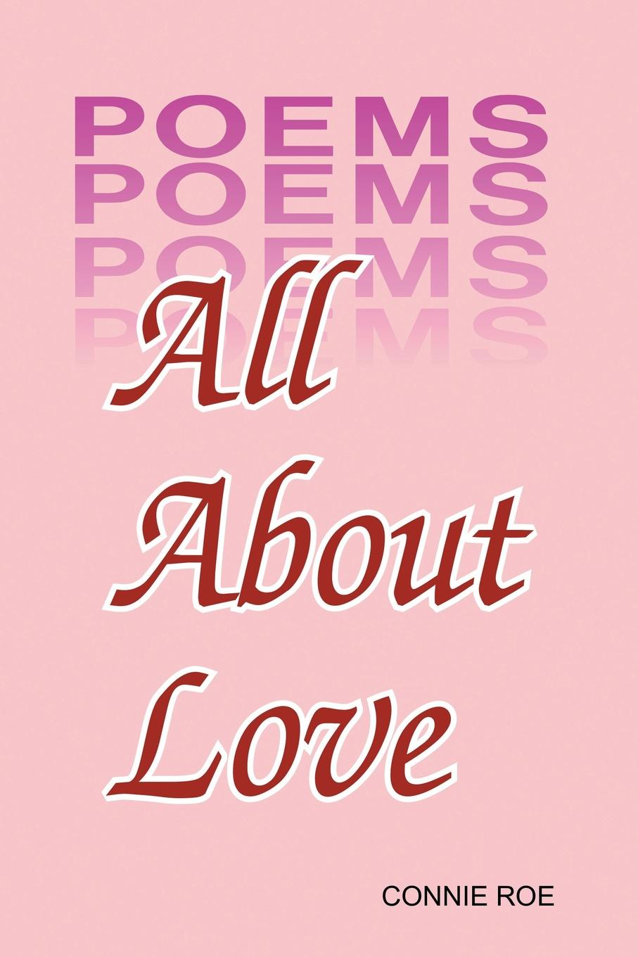 Connie Roe All About Love pockell l ed the 100 best love poems of all time