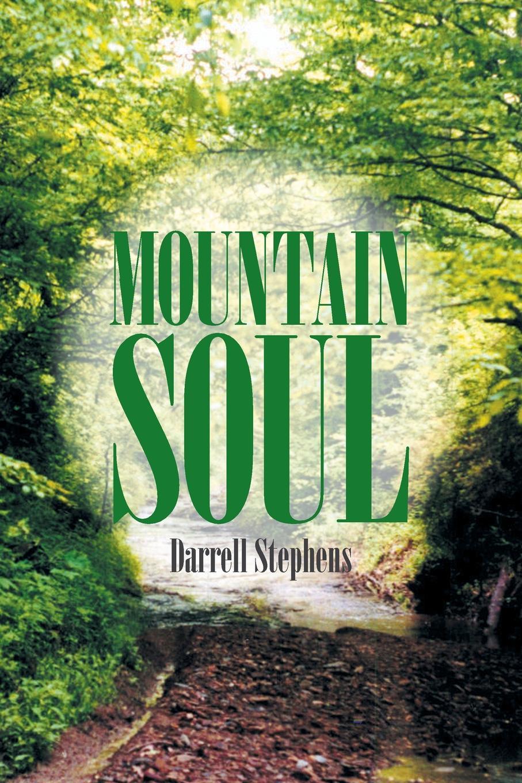 Darrell Stephens Mountain Soul james brunton stephens convict once