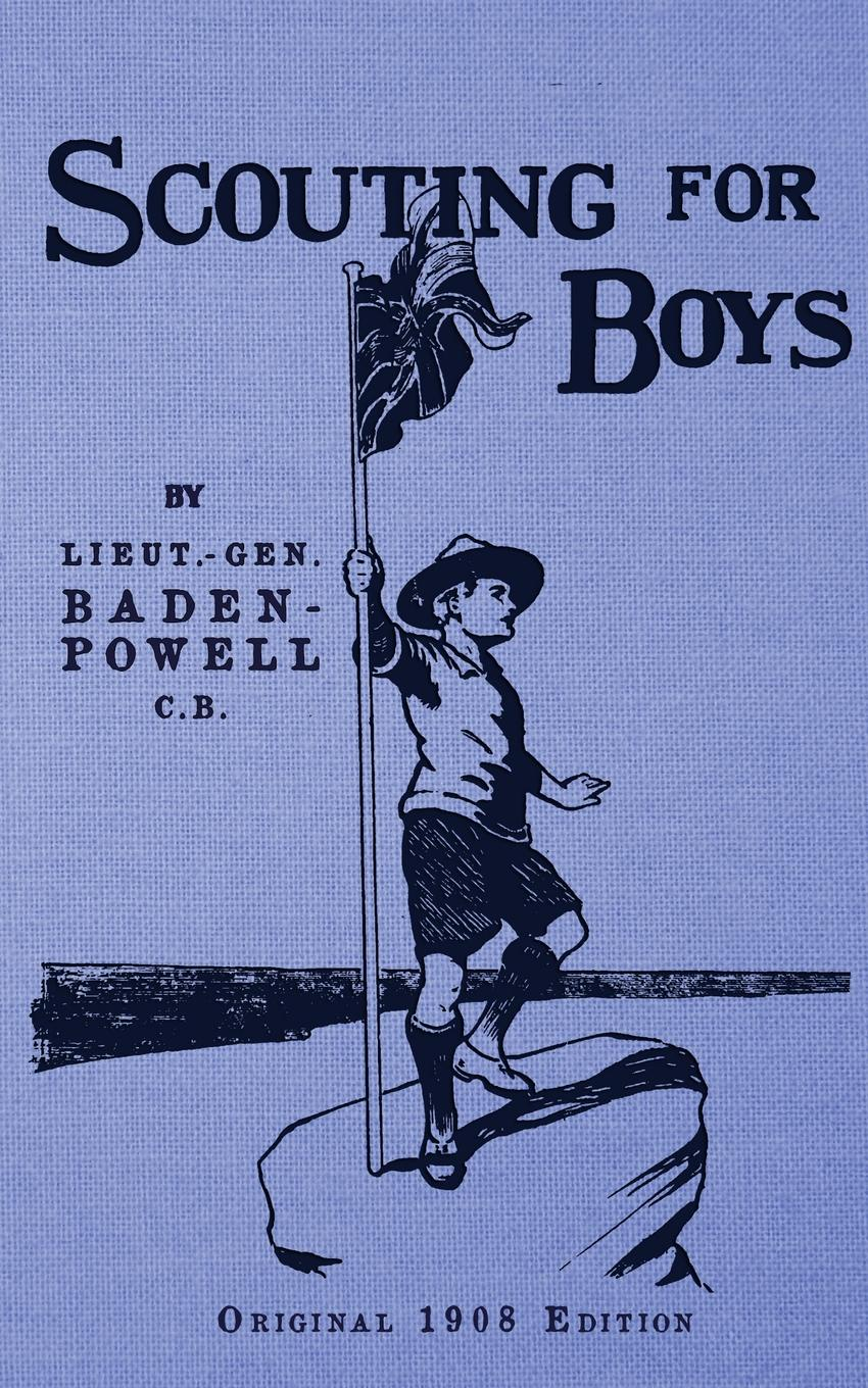 Robert S Baden-Powell Scouting For Boys. Original 1908 Edition