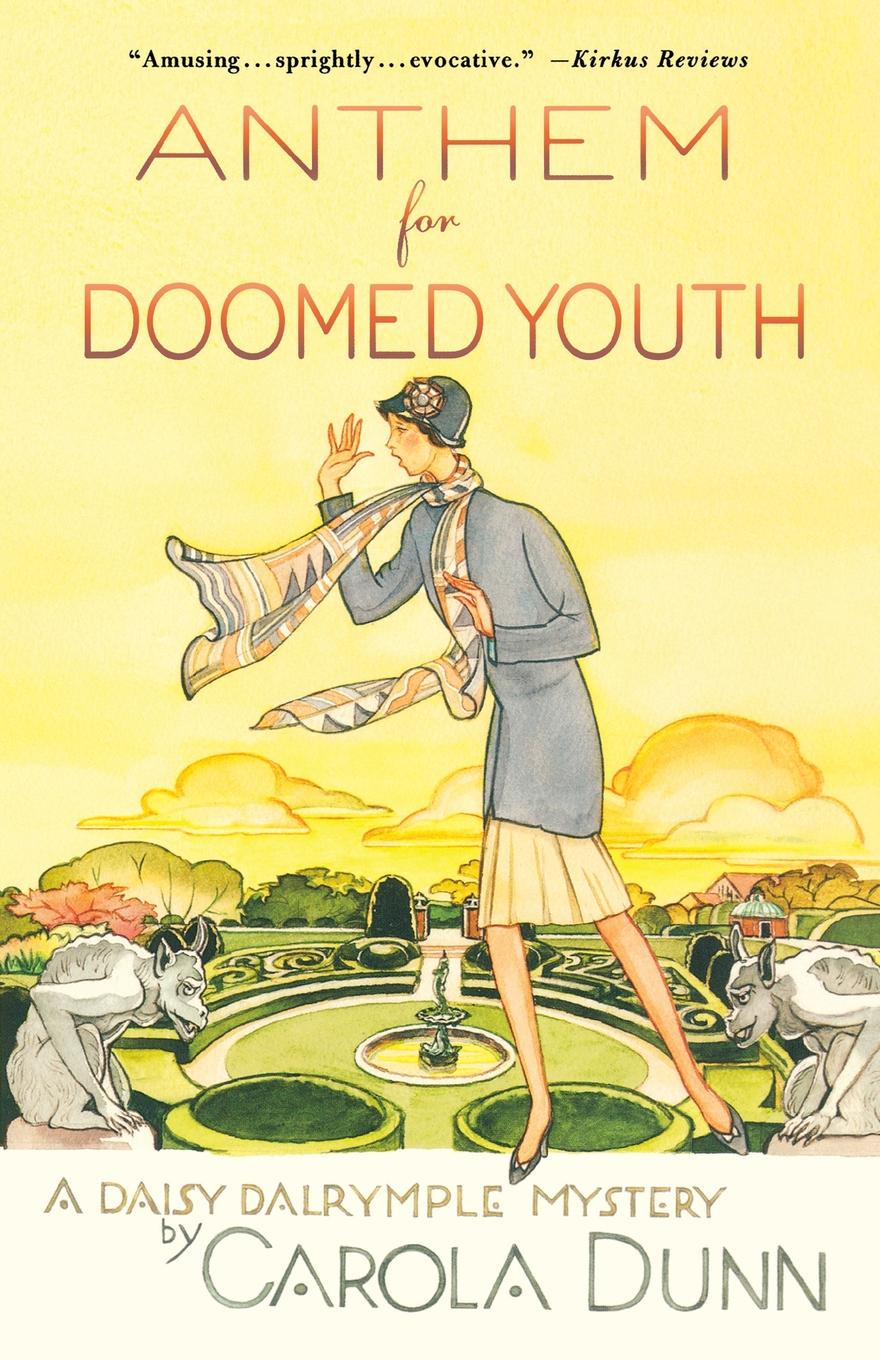 CAROLA DUNN ANTHEM FOR DOOMED YOUTH