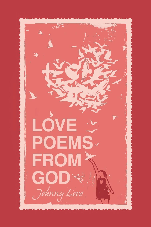 Johnny Love Love Poems from God свадебное платье blue january love hl1047 2015