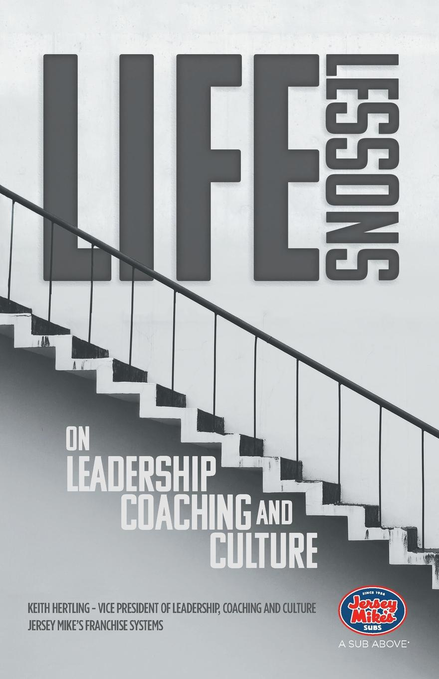 Keith Hertling Life Lessons on Leadership, Coaching and Culture hidesign business mike
