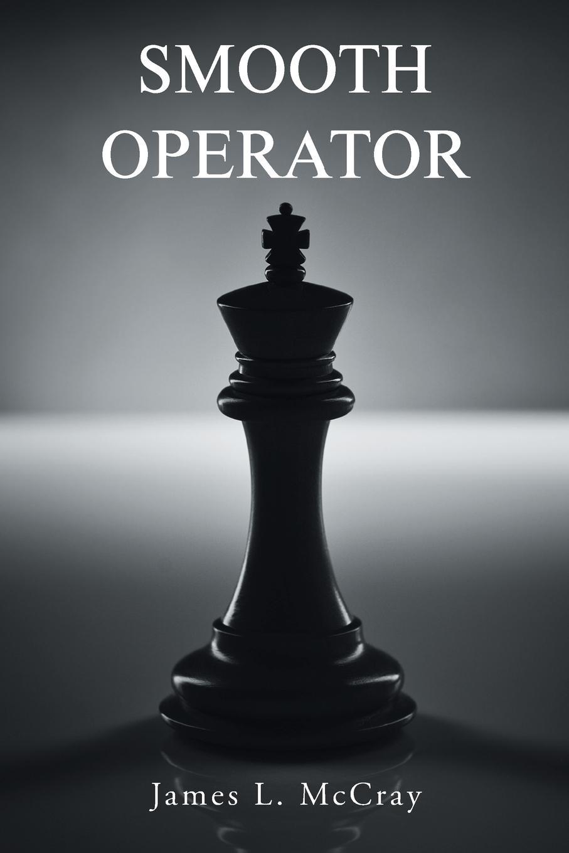 James L. McCray Smooth Operator недорого