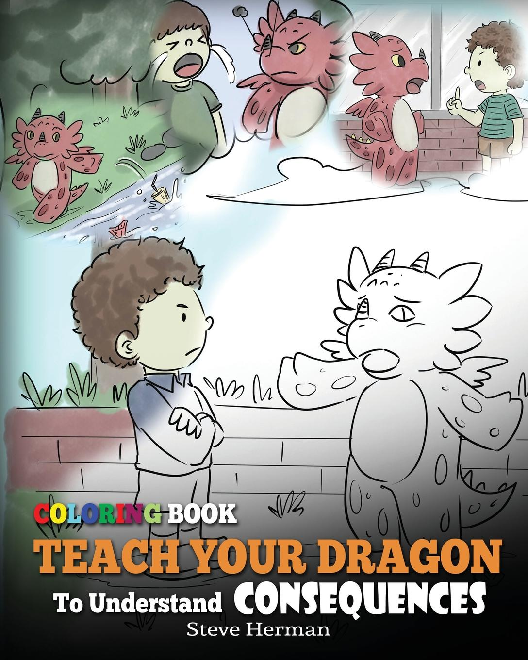 Фото - Steve Herman Coloring Book Teach Your Dragon To Understand Consequences how to track a dragon