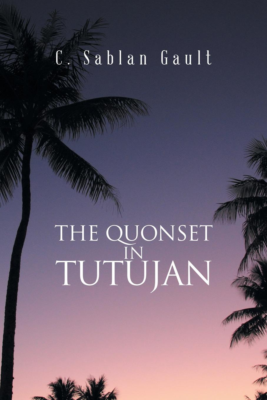 The Quonset in Tutujan