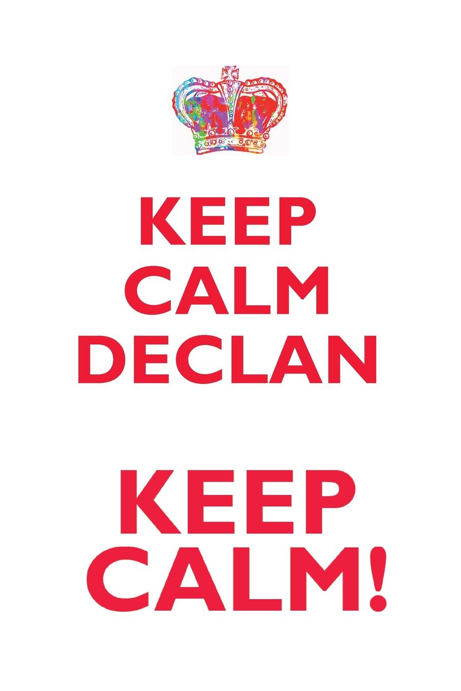 """KEEP CALM DECLAN! AFFIRMATIONS WORKBOOK Positive Affirmations Workbook Includes. Mentoring Questions, Guidance, Supporting You """"Do you want an interactive workbook that will help you..."""