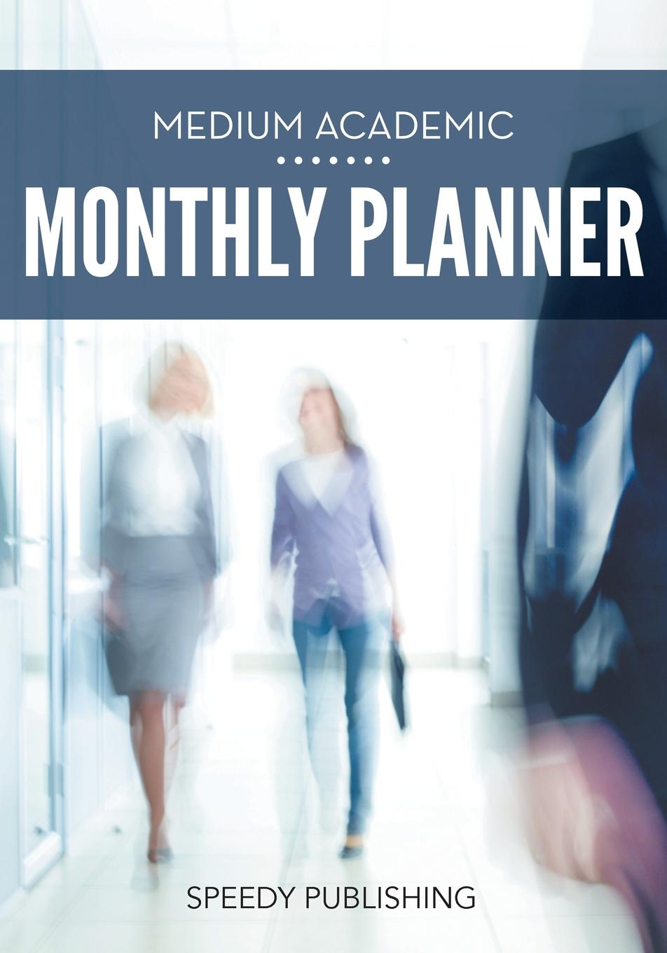 Medium Academic Monthly Planner How do you want to end your school year? Write down your answers...