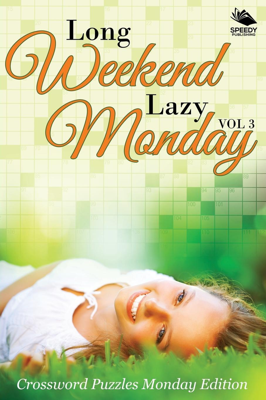 Speedy Publishing LLC Long Weekend Lazy Monday Vol 3. Crossword Puzzles Monday Edition fandom media fun and easy korean vocabulary crossword puzzles
