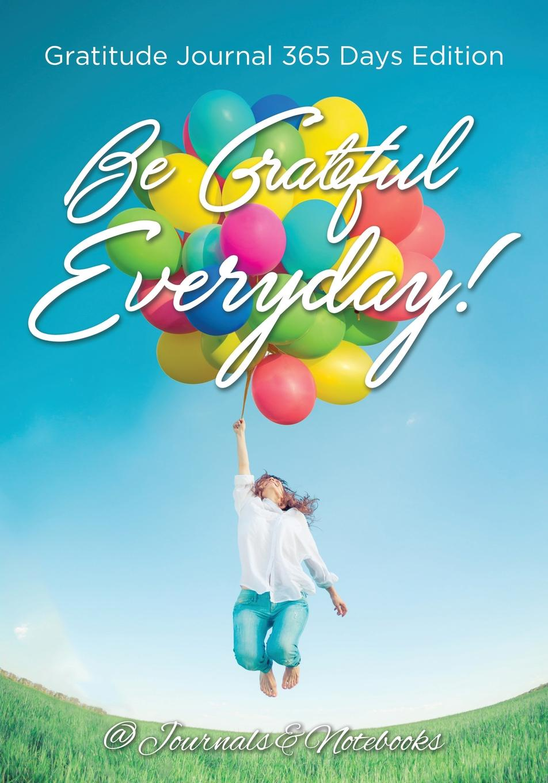 @ Journals and Notebooks Be Grateful Everyday! Gratitude Journal 365 Days Edition витамины 365 everyday value