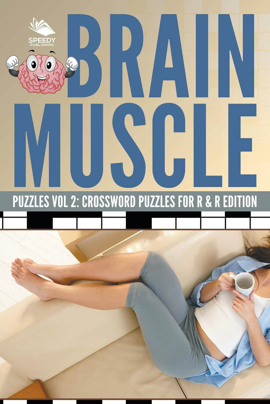 лучшая цена Speedy Publishing LLC Brain Muscle Puzzles Vol 2. Crossword Puzzles for R & R Edition