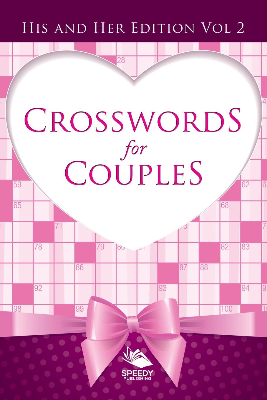 Speedy Publishing LLC Crosswords For Couples. His and Her Edition Vol 2 english with crosswords 2 dvdrom