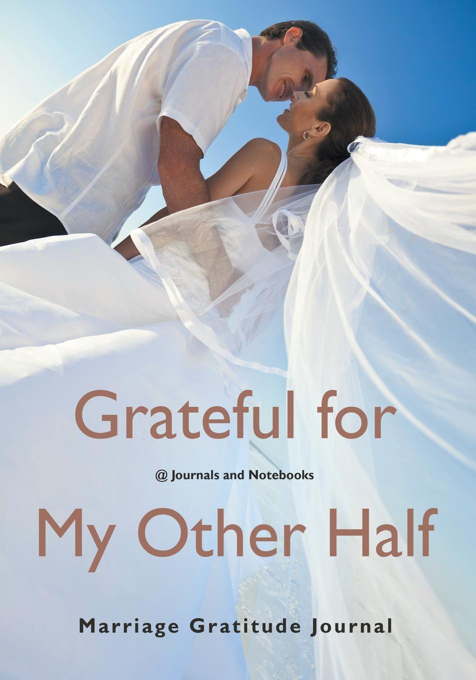@ Journals and Notebooks Grateful for My Other Half - Marriage Gratitude Journal
