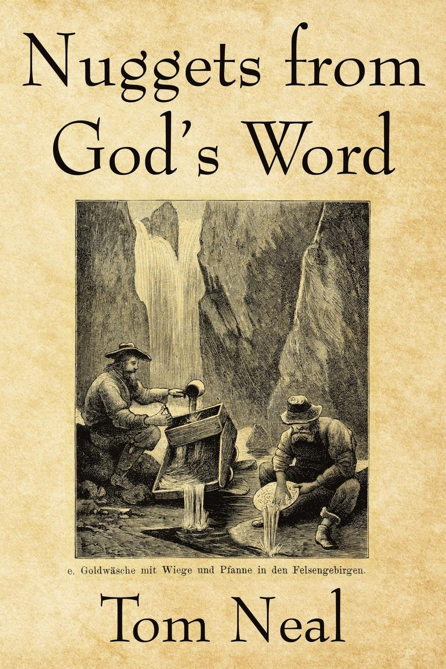 Tom Neal Nuggets from God's Word mykell kendall god s 100 positive word and truth