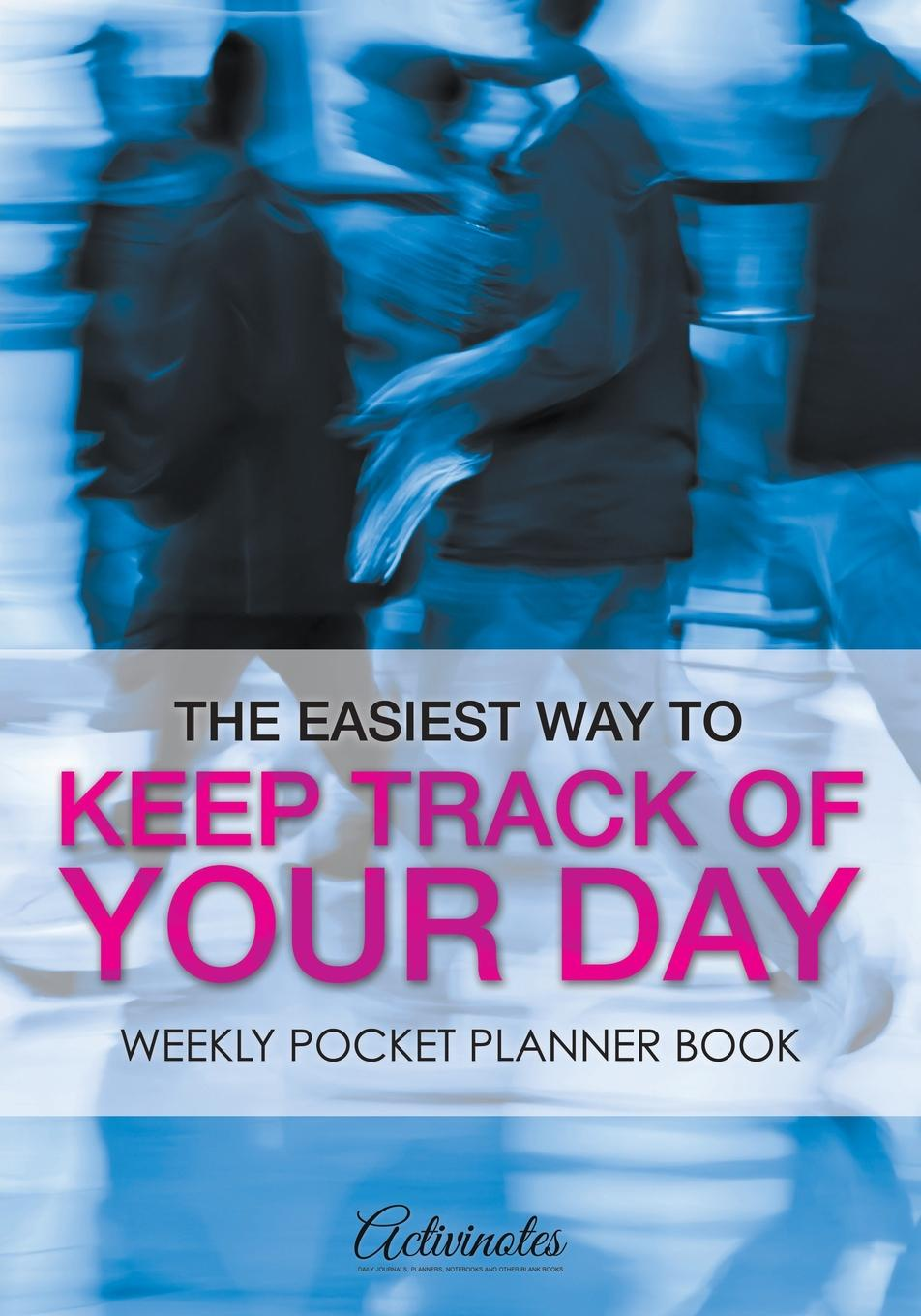 Activinotes The Easiest Way to Keep Track of Your Day. Weekly Pocket Planner Book