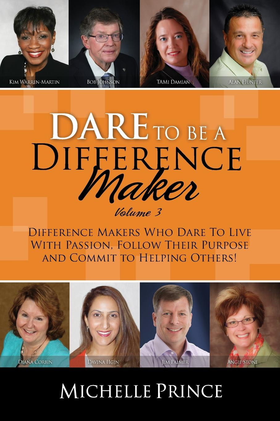 Michelle Prince Dare To Be A Difference Maker Volume 3 paper crafts a maker