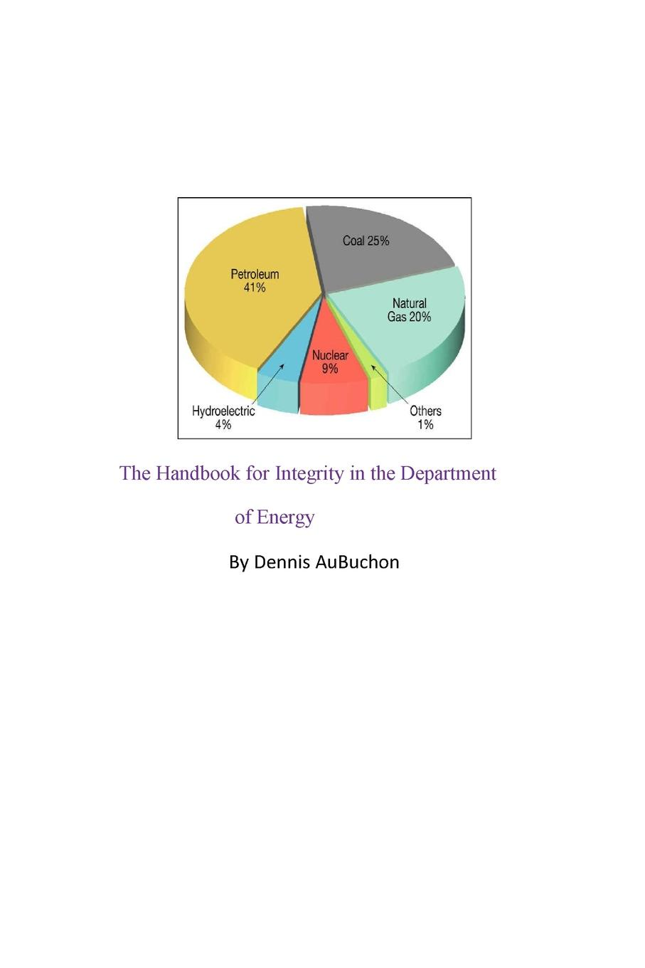 AuBuchon The Handbook for Integrity in the Department of Energy engrained engrained deep rooted