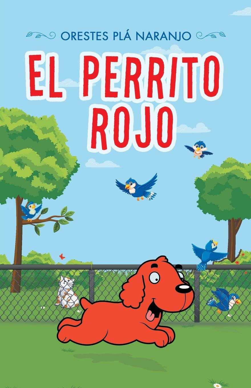 Orestes Plá Naranjo El Perrito Rojo