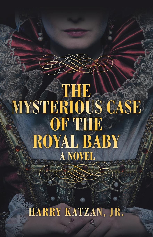 Harry Katzan Jr. The Mysterious Case of the Royal Baby harry connick jr paris