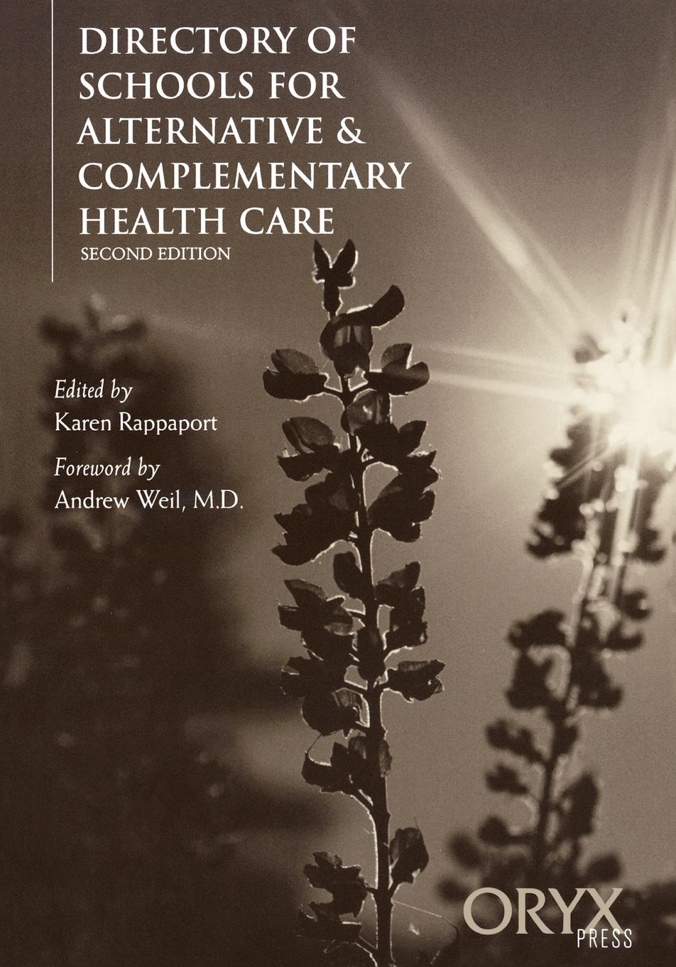 Directory of Schools for Alternative & Complementary Health Care. Second Edition janet richardson abc of complementary medicine