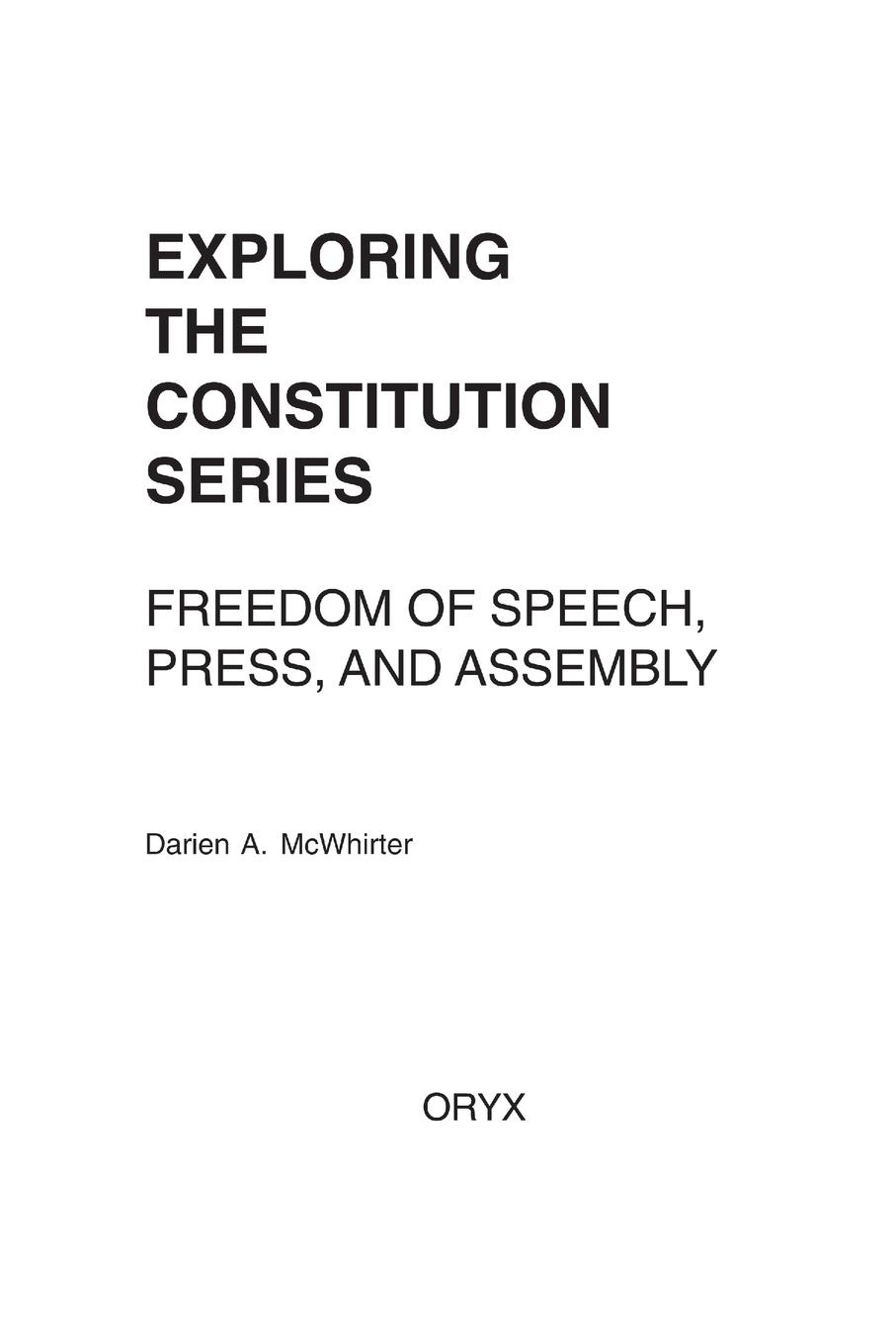 Darien A. McWhirter Freedom of Speech, Press, and Assembly