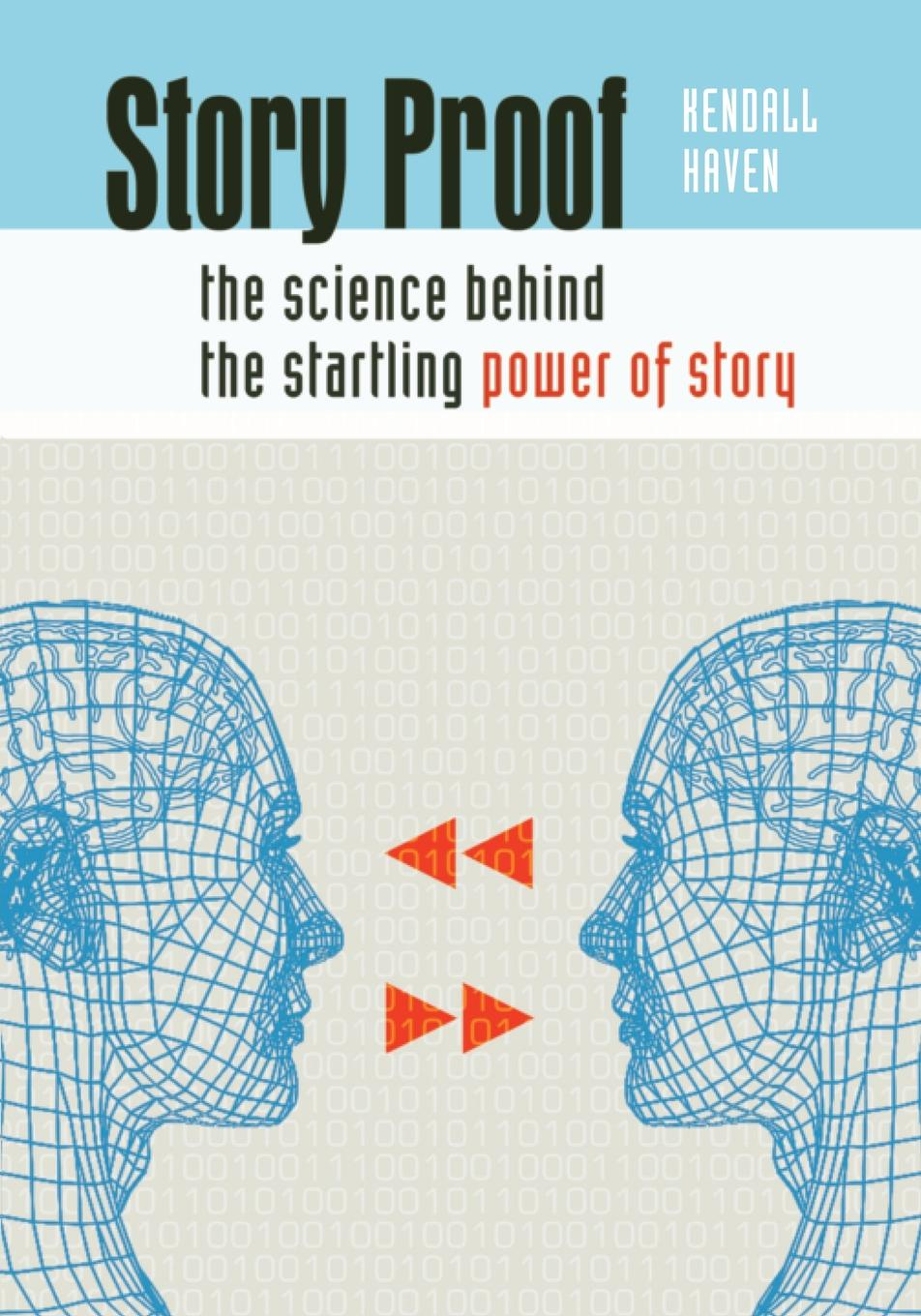 Kendall Haven Story Proof. The Science Behind the Startling Power of Story the story of coffee