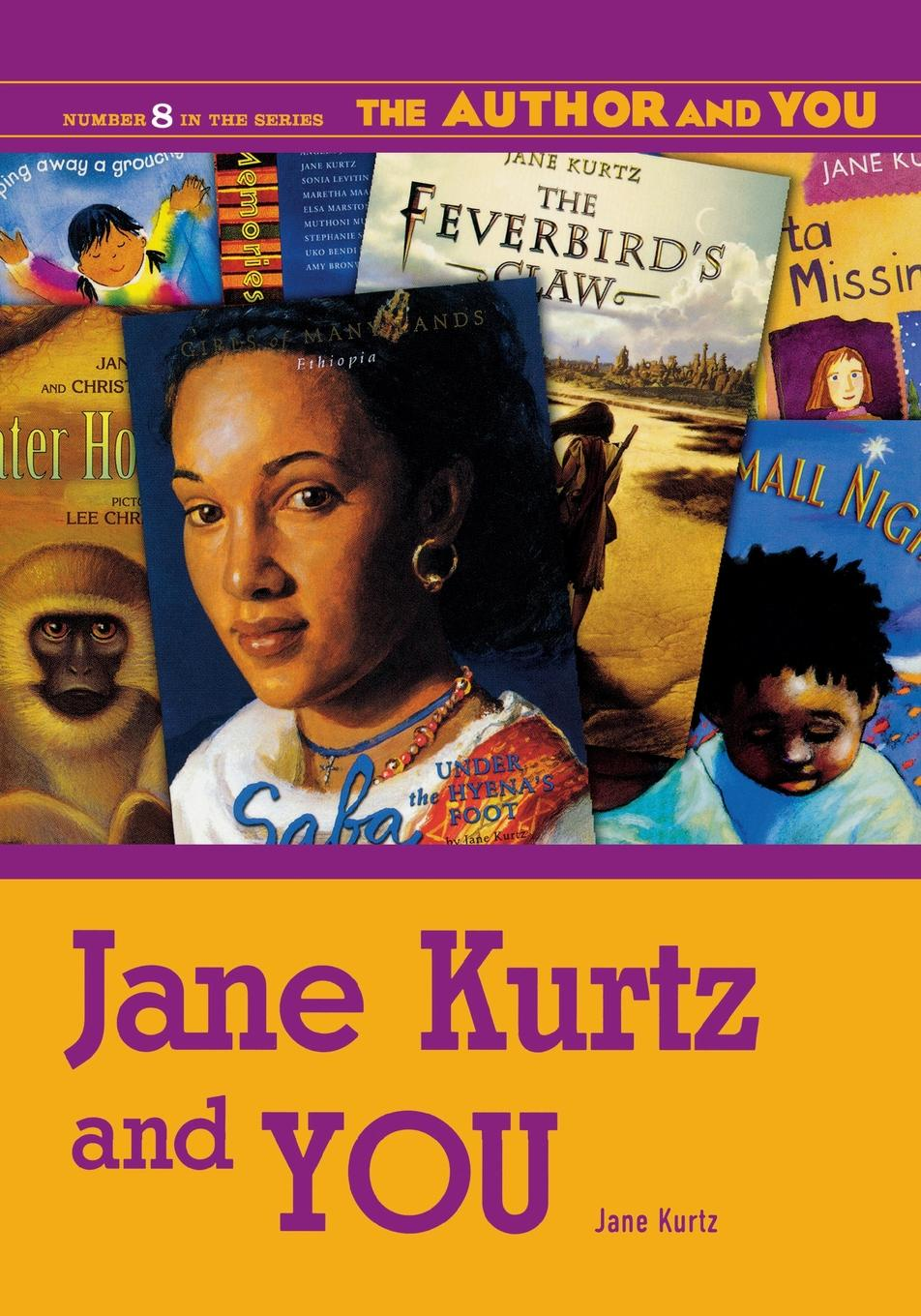 Jane Kurtz Jane Kurtz and YOU jane