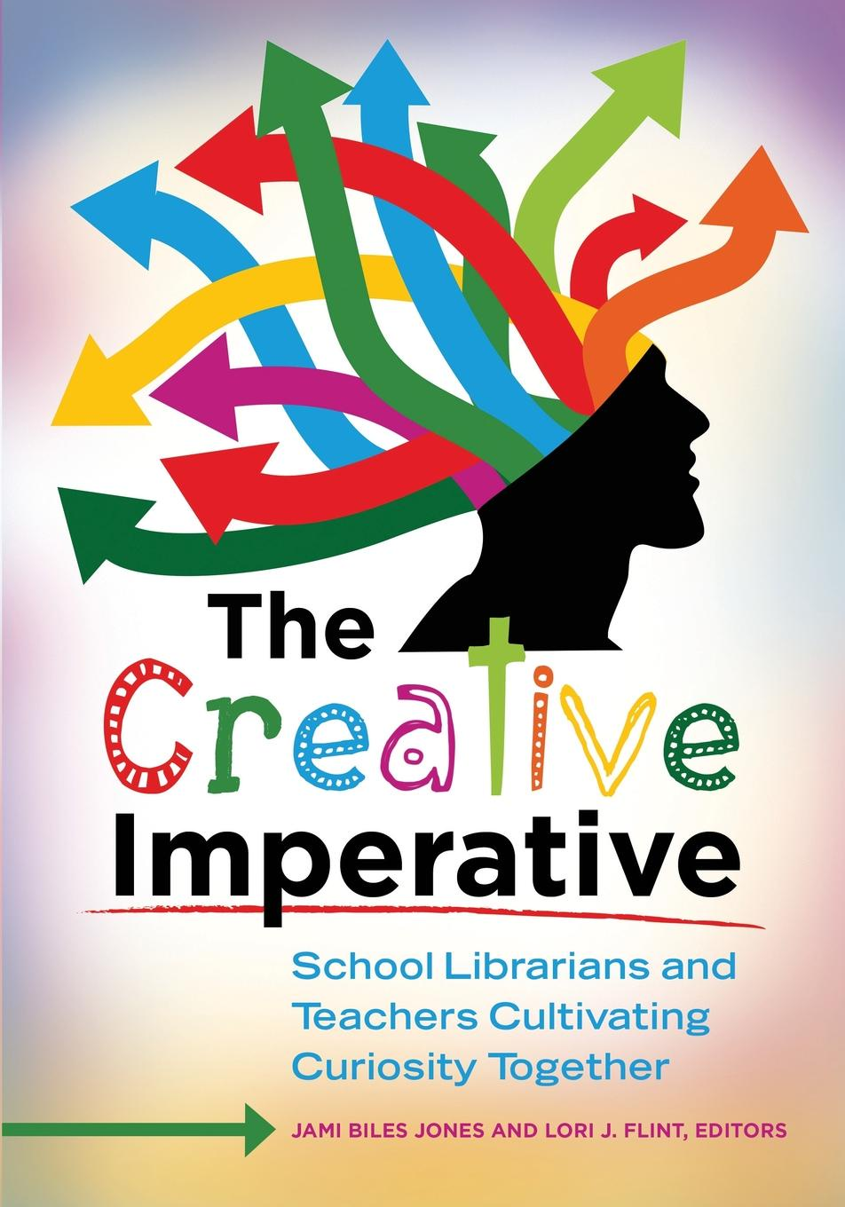 The Creative Imperative. School Librarians and Teachers Cultivating Curiosity Together d e berlyne conflict arousal and curiosity