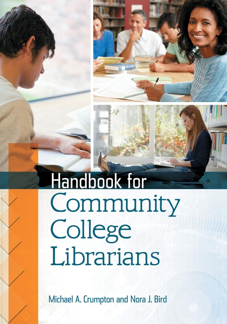 Michael A. Crumpton, Nora J. Bird Handbook for Community College Librarians цена